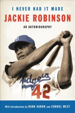I never had it made : an autobiography by Robinson, Jackie