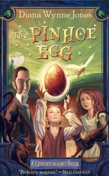 The Pinhoe egg / A Chrestomanci Book by Jones, Diana Wynne.