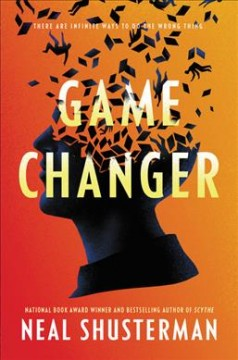 Game changer by Shusterman, Neal