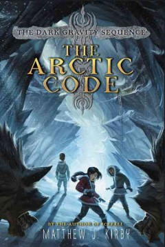 The Arctic code by Kirby, Matthew J.