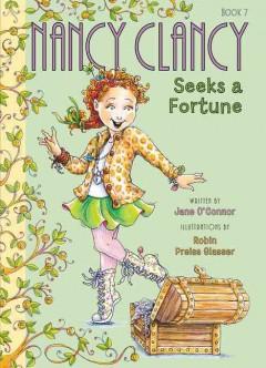 Nancy Clancy seeks a fortune by O'Connor, Jane