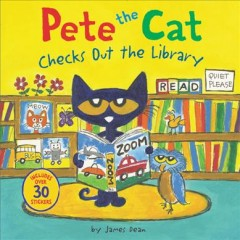 Pete the cat checks out the library by Dean, James