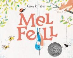 Mel fell by Tabor, Corey R.