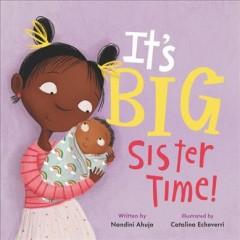 It's big sister time! by Ahuja, Nandini