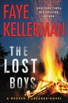 The lost boys : a Decker/Lazarus novel by Kellerman, Faye