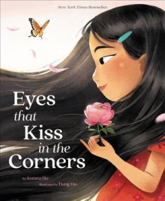 Eyes that kiss in the corners by Ho, Joanna