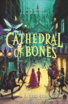 Cathedral of bones by Steiger, A. J.