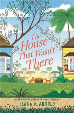 The house that wasn't there by Arnold, Elana K.