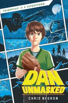 Dan Unmasked by Negron, Chris