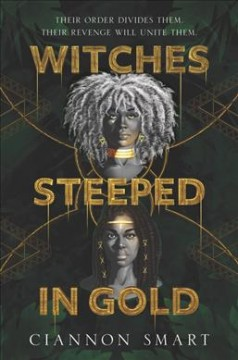 Witches steeped in gold by Smart, Ciannon