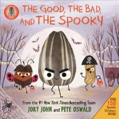The good, the bad, and the spooky by John, Jory