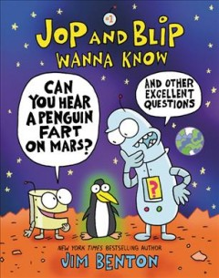 Can you hear a penguin fart on Mars? : and other excellent questions by Benton, Jim