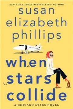 When stars collide by Phillips, Susan Elizabeth