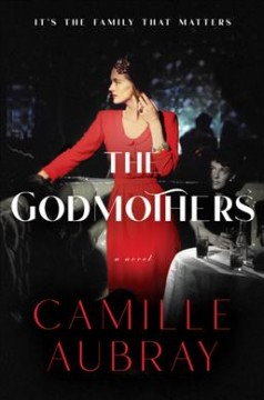 The godmothers : a novel by Aubray, Camille.