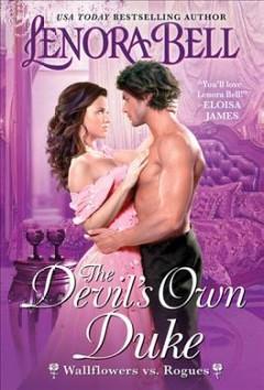 The devil's own duke by Bell, Lenora