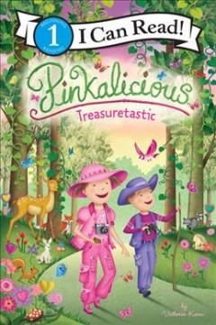 Pinkalicious, Treasuretastic by Kann, Victoria