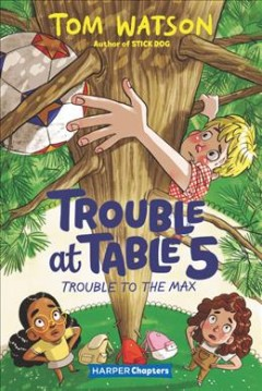 Trouble to the Max by Watson, Tom