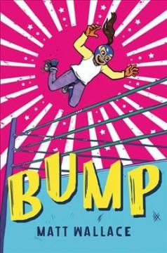 Bump by Wallace, Matt