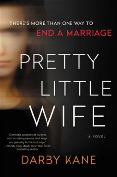 Pretty little wife : a novel by Kane, Darby