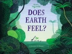 Does Earth feel? by Majewski, Marc