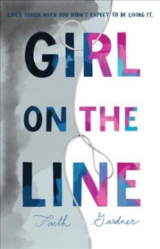 Girl on the line by Gardner, Faith