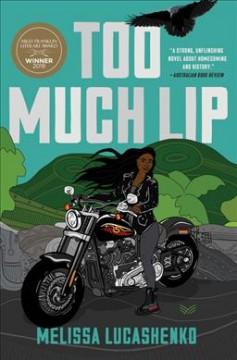 Too much lip by Lucashenko, Melissa
