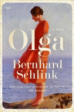Olga : a novel by Schlink, Bernhard