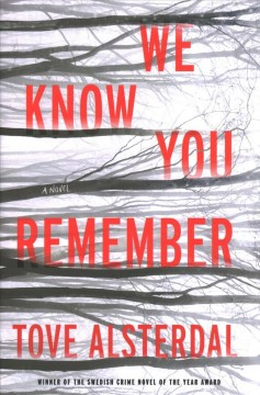 We know you remember : a novel by Alsterdal, Tove