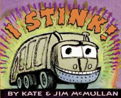 I stink! by McMullan, Kate