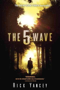 The 5th wave by Yancey, Richard