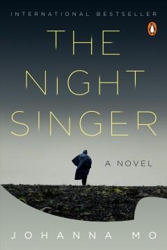 The night singer by Mo, Johanna