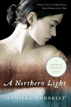 Northern Light, Jennifer Donnelly