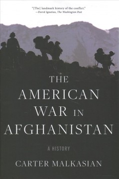 The American war in Afghanistan : a history by Malkasian, Carter