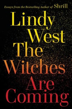 The witches are coming by West, Lindy