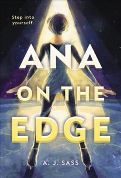 Ana on the edge by Sass, A. J.