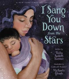 I sang you down from the stars by Spillett-Sumner, Tasha