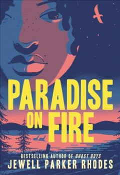 Paradise on fire by Rhodes, Jewell Parker