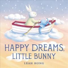 Happy dreams, Little Bunny by Hong, Leah