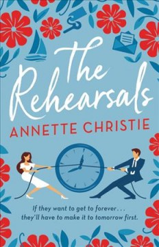 The rehearsals by Christie, Annette.