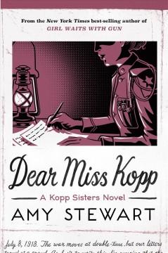 Dear Miss Kopp by Stewart, Amy