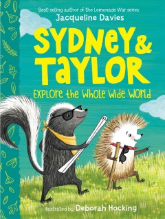 Sydney & Taylor : explore the whole wide world by Davies, Jacqueline