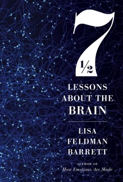 Seven and a half lessons about the brain by Barrett, Lisa Feldman
