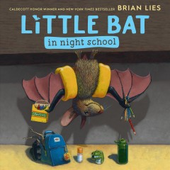 Little bat in night school by Lies, Brian