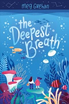 Deepest breath by Grehan, Meg