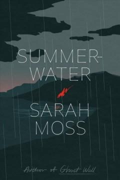 Summerwater by Moss, Sarah