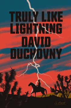Truly like lightning by Duchovny, David