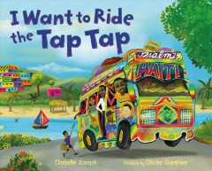I want to ride the tap tap by Joseph, Danielle