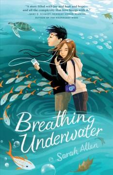 Breathing underwater by Allen, Sarah Elisabeth