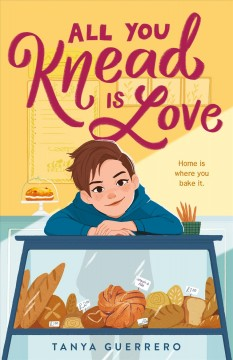 All you knead is love by Guerrero, Tanya