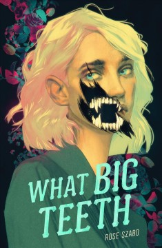 What big teeth by Szabo, Rose